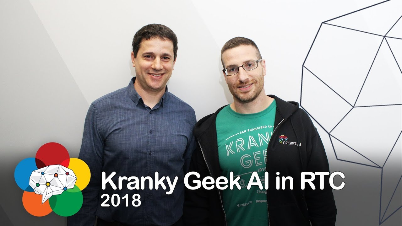 Kranky Geek: AI in RTC 2018 Event Review